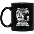 Veteran Mug With A Good Deal Of Pride And Satisfaction I Served In The United States Army 11oz - 15oz Black Mug CustomCat