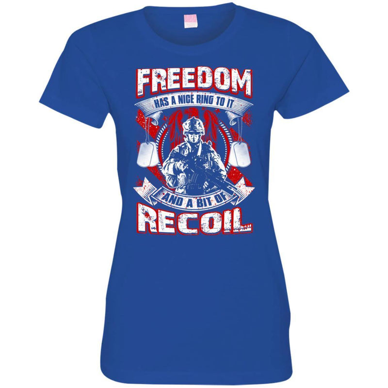 VETERAN T SHIRT- FREEDOM HAS A NICE RING TO IT AND A BIT OF RECOIL TEES FOR VETERAN'S DAY CustomCat