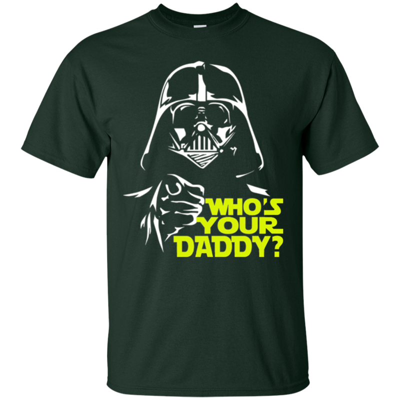 Who's Your Daddy Funny T-shirt For Father's Day CustomCat