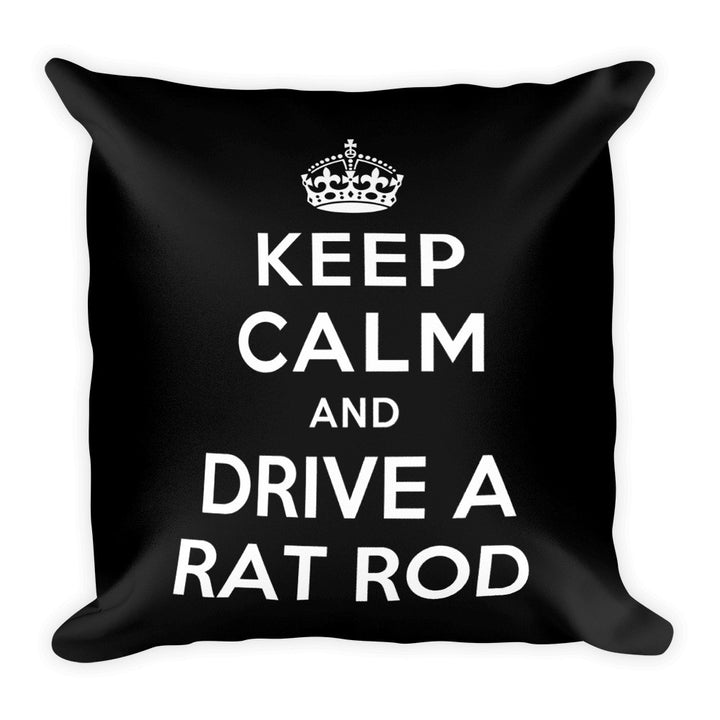 Keep Calm and Drive A Rat Rod - Modern Rodder - Soft Pillow