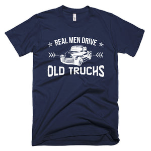 Real Men Drive Old Trucks - Modern Rodder - Men's T-Shirt