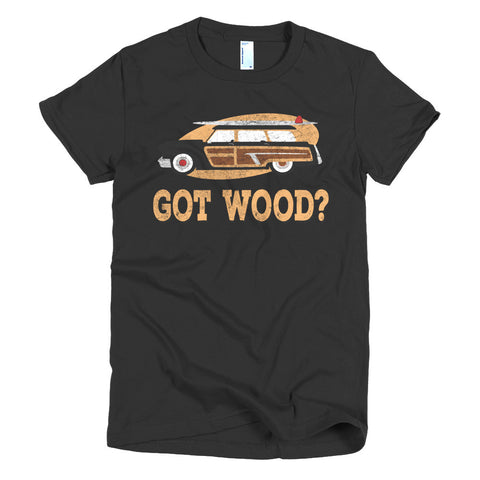 Got Wood? - Modern Rodder - Women's T-Shirt