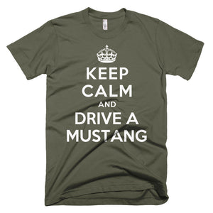 Keep Calm and Drive A Mustang - Modern Rodder - Men's T-Shirt