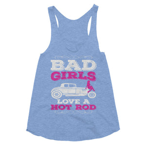 Bad Girls Love a Hot Rod - Modern Rodder - Women's Racerback Tank Top