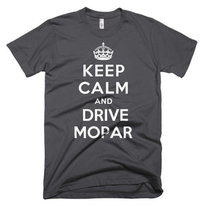 Keep Calm and Drive Mopar - Modern Rodder - Men's T-Shirt