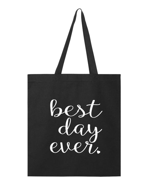 Best Day Ever Bridal Tote Bag- Bride Tote Bag- Bridesmaid Tote- Bridesmaid Gift Bag- Bridal Party Bag- Wedding Tote Bag- Bridesmaids Gift- Maid of Honor-  Tote- Holy Posh