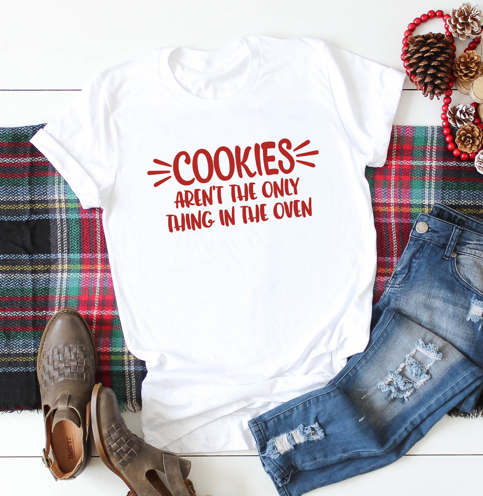 Christmas Pregnancy. Pregnancy Announcement. Mama Tee. Cookies Aren't the Only Thing In the Oven. Pregnancy Reveal. Mom Shirt. Preggers