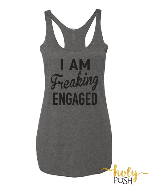 I Am Freaking Engaged™ Shirt. Engaged AF. Best Day Ever Tank Top. I Said Yes. Bridal Party Shirt. Bachelorette Party. Bride To Be Tank. Brunch Tank- Getting Drunk. Drunk In Love. Engagement.