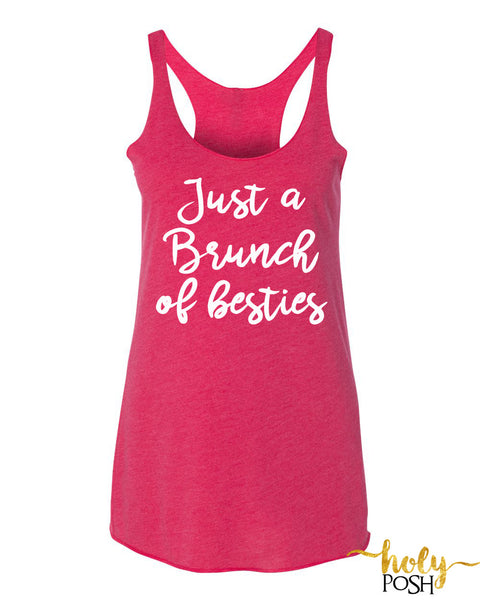 Just A Brunch of Besties Tank Top- Squad Tank Top- Bachelorette Party- Bridesmaids Tank- Brunch of Betches- Bride Tribe- Mimosas Made Me Do it