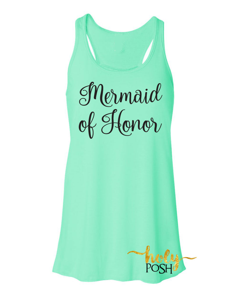 ed55077ccff1 Mermaid of Honor Flowy Tank Top- Bridesmaid Tank- Bacheloretty Party- Mermaid  Wedding Party