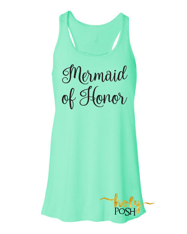 Mermaid of Honor Flowy Tank Top- Bridesmaid Tank- Bacheloretty Party- Mermaid Wedding Party Tanks- Bride Tank- Bride's Mates- Bridal Party Tank Top-