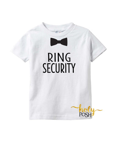 Ring Security Boys T-Shirt- Wedding Day- Ring Bearer- Bridal Rehearsal Tee- Wedding Shirt- Baby Boy T-Shirt- Ring Holder- Wedding Party- Holy Posh