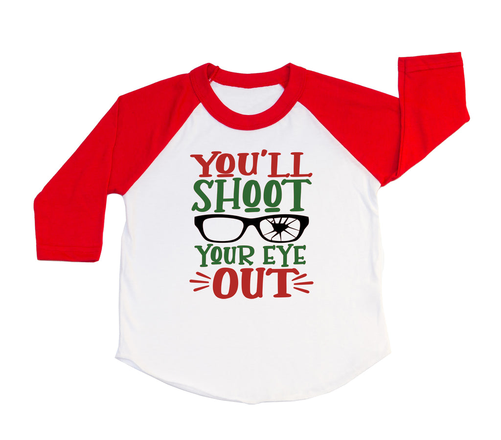 You'll Shoot Your Eye Out Funny Kids Christmas Shirt. Toddler Christmas Shirt. Ugly Christmas. Christmas Story.