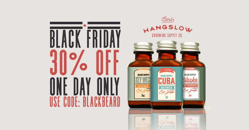 Black Friday 30% Off Beard Oil and Balm