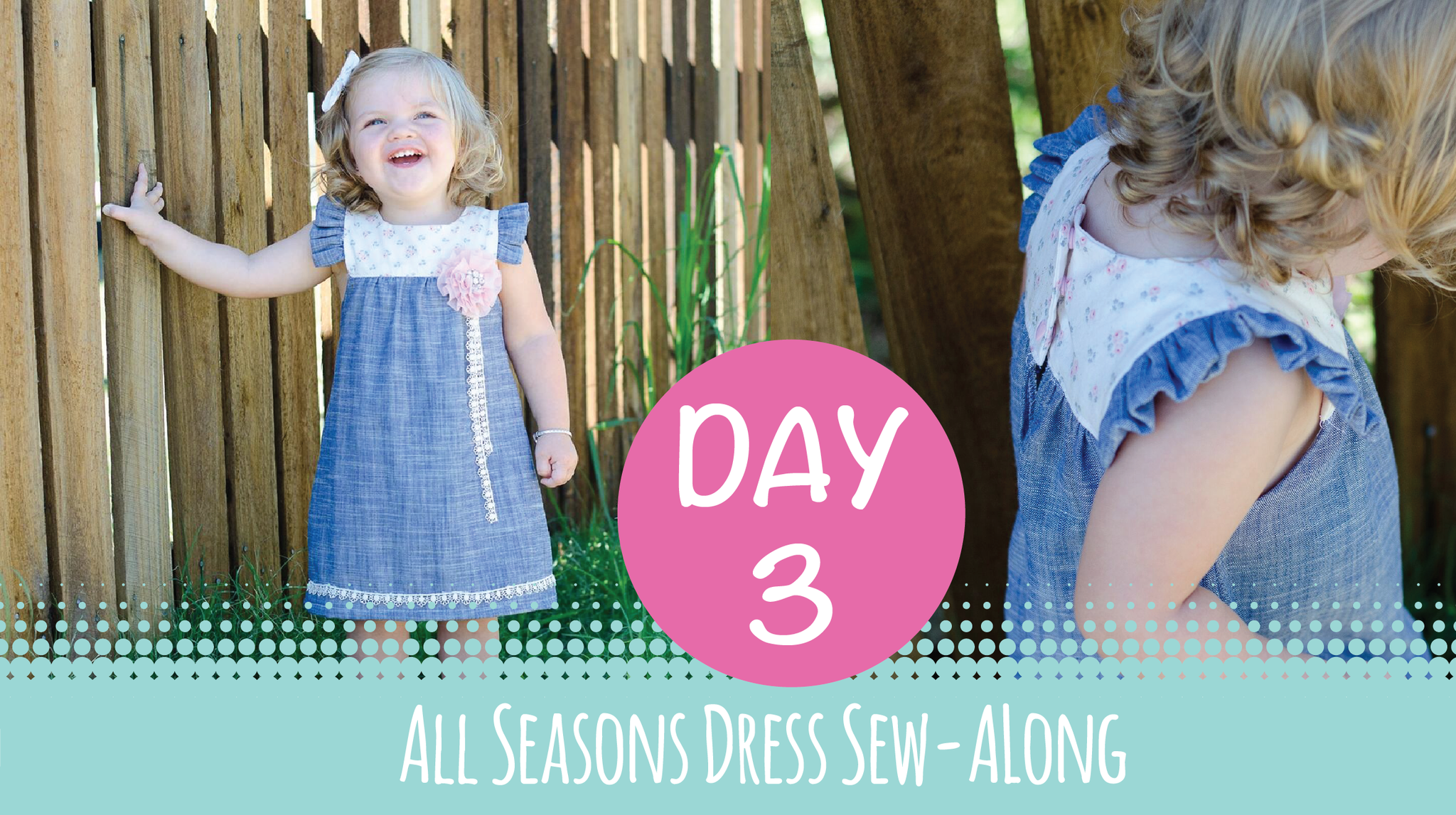 Sew Along - All Seasons Dress - Day 3