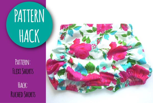 PATTERN HACK - Flexi Shorts to Ruched Shorts
