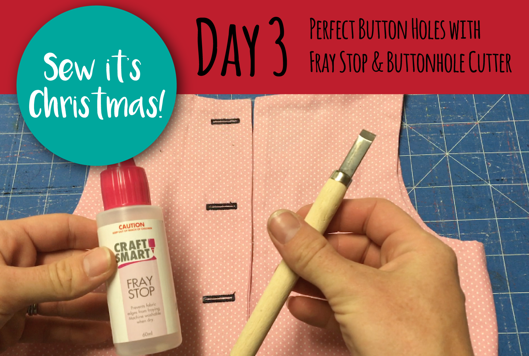 SEW IT'S CHRISTMAS - Day 3: Perfectly cut buttonholes