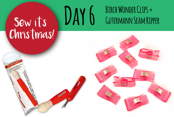 SEW IT'S CHRISTMAS - Day 6: Birch Wonder Clips + Gütermann Seam Ripper