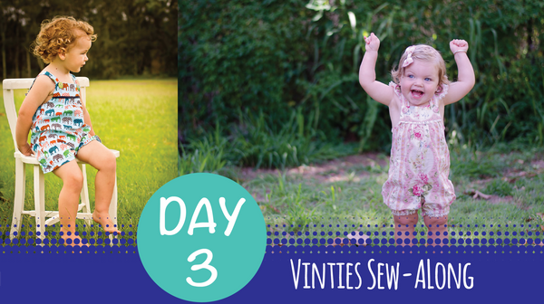 Tadah Vinties Sew Along - Day 3