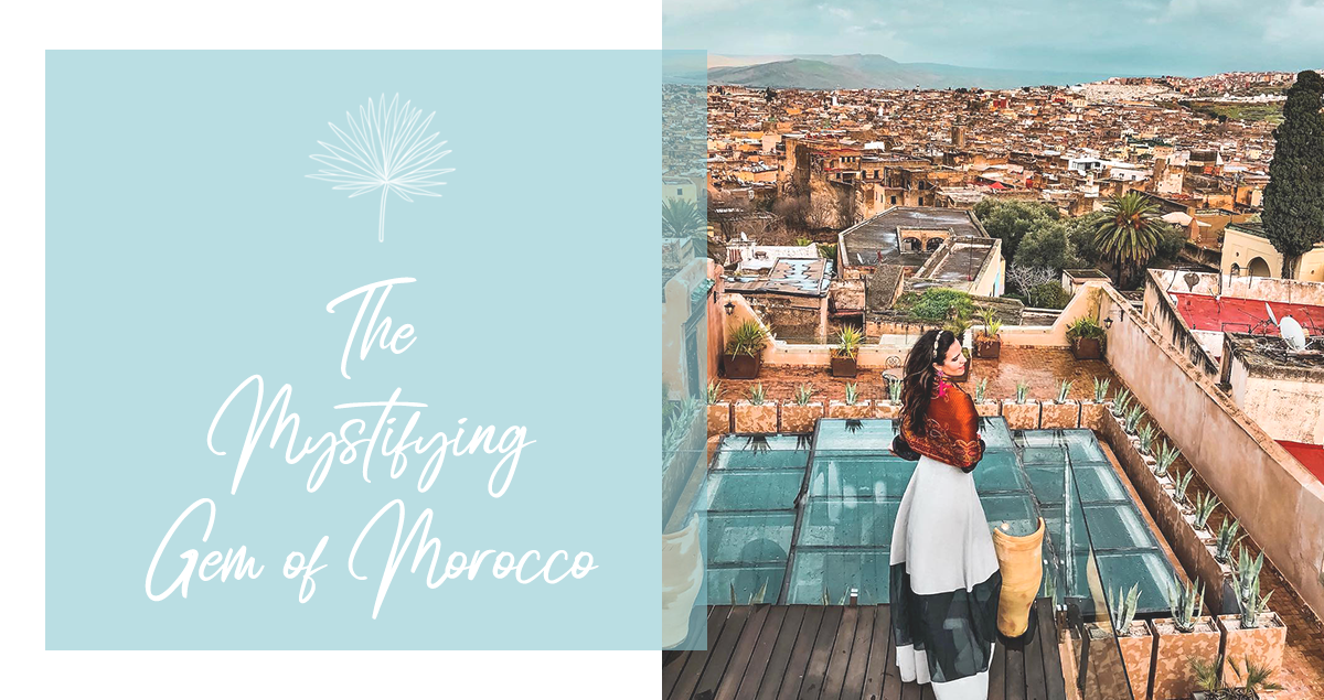 The Mystifying Gem of Morocco