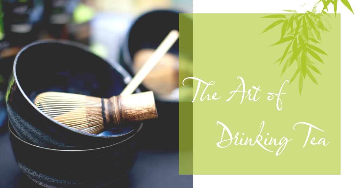 The Art of Drinking Tea