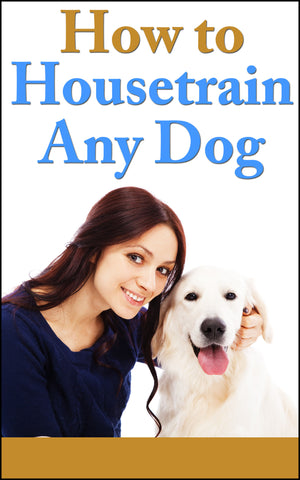 How To House Train Your Dog eBook