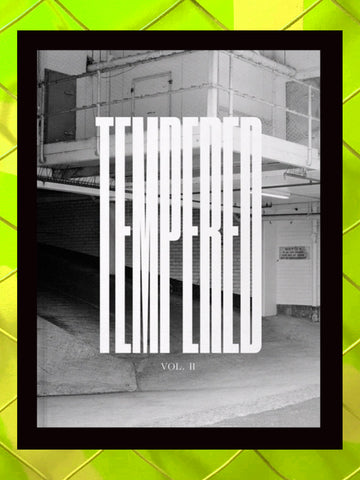 TEMPERED II Zine
