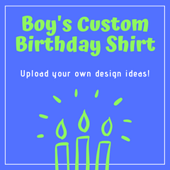 Boy's Custom Birthday Shirt