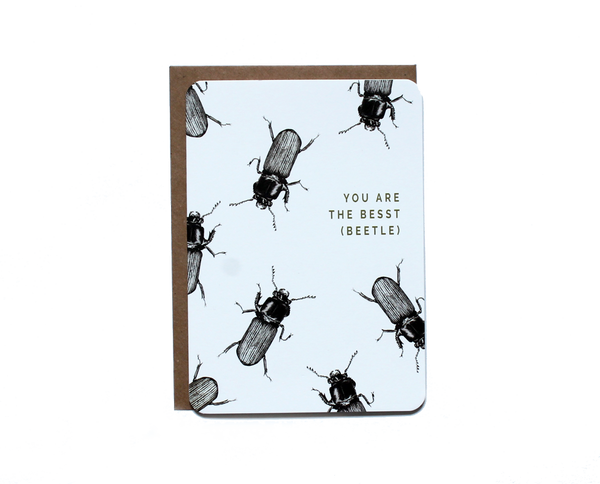 You are the Besst (beetle) greetings card