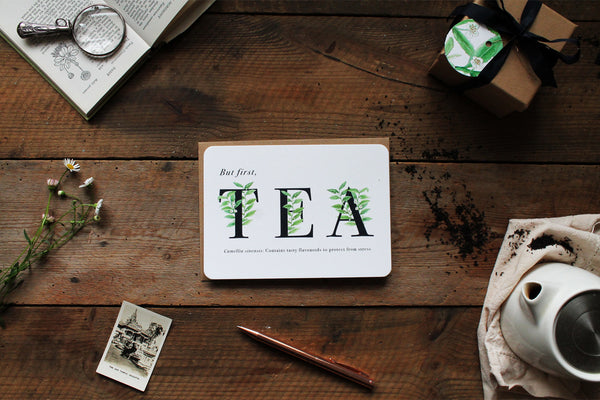 """But first, tea"" greetings card"