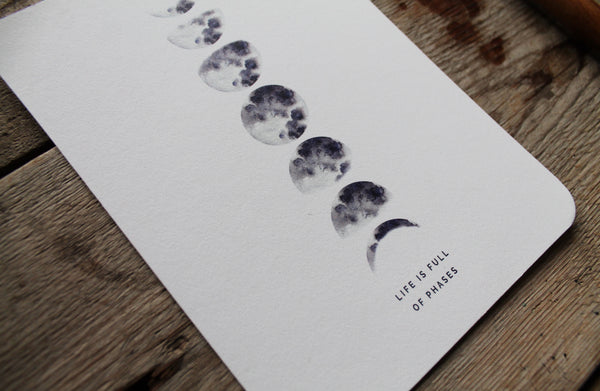 'Life is full of phases' Moon greetings card