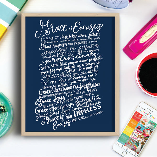 Grace vs. Excuses Art Print {Digital Download}