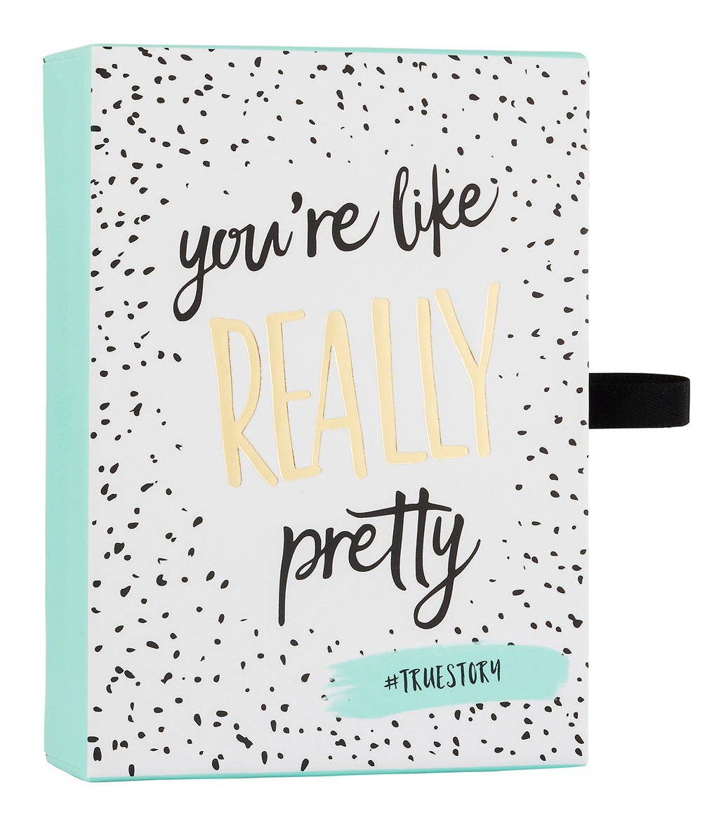 """You're Really Pretty"" Teal Gift Box"