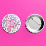 Fight Like a Girl button badge