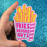 BIG Fries Before Guys Vinyl Sticker