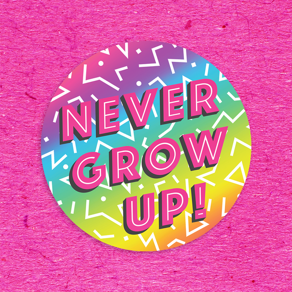 Never Grow Up 3 Sticker Pack