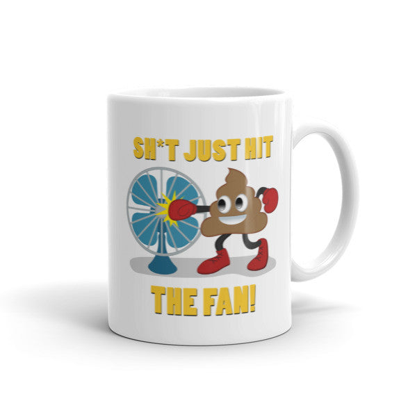 Sh*t just hit the fan, Coffee Mug