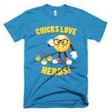 CHICKS LOVE NERDS - Men's Emoji Tee Shirt