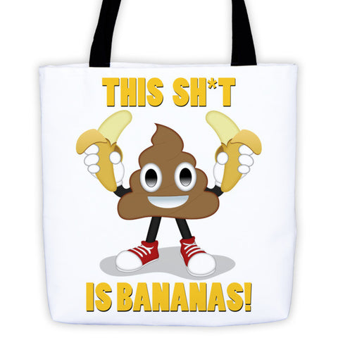 Sh*t is Bananas Tote bag