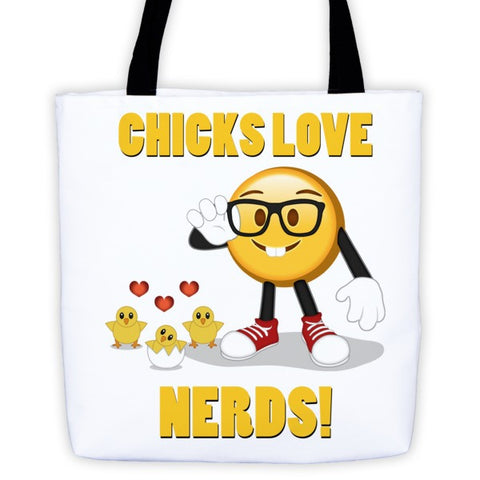 Chicks love Nerds Tote bag
