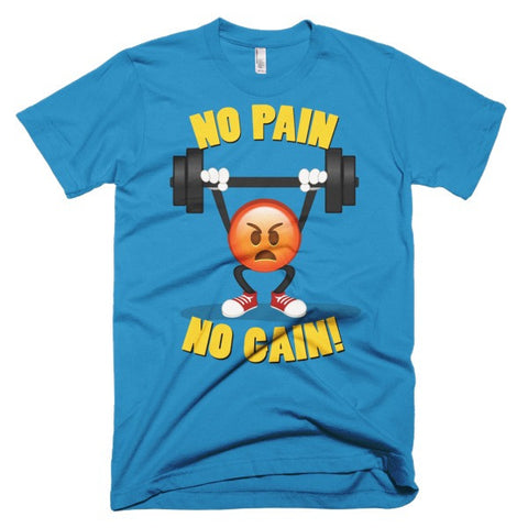 NO PAIN NO GAIN - Men's Emoji Tee Shirts