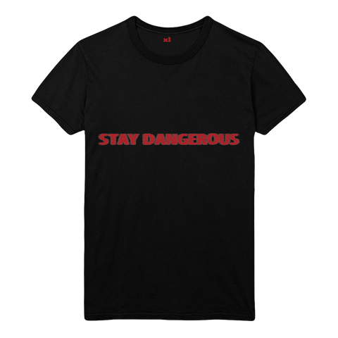 STAY DANGEROUS BLACK TEE I + DIGITAL ALBUM
