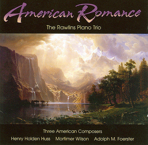 CD: American Romance, Performed by The Rawlins Trio