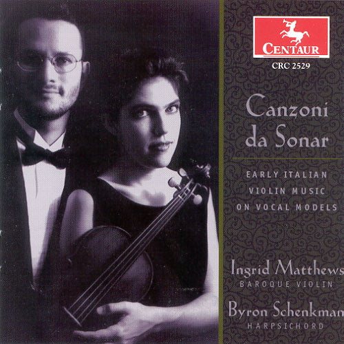 CD: Canzoni da Sonar, Performed by Ingrid Matthews and Byron Schenkman