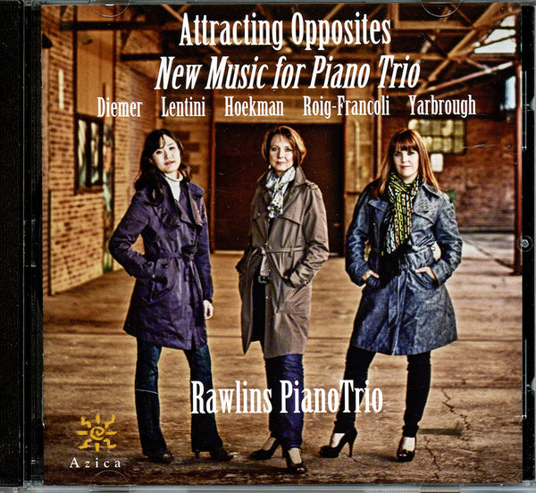 CD: Attracting Opposites - New Music for Piano Trio (Rawlins Trio)