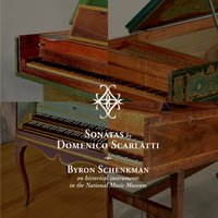 CD: Sonatas by Domenico Scarlatti performed by Byron Schenkman