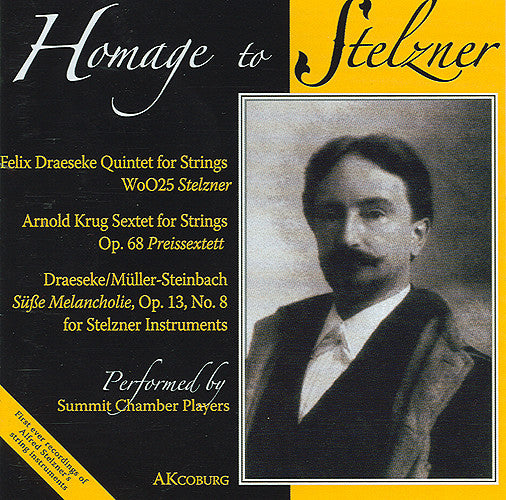 CD: Homage to Stelzner, Performed by the Summit Chamber Players