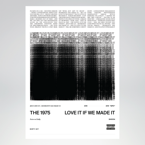 Love It If We Made It Lithograph + Digital Album