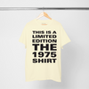 The 1975 Limited Edition T-Shirt