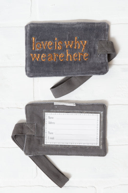 Love Is Why We Are Here Luggage Tag